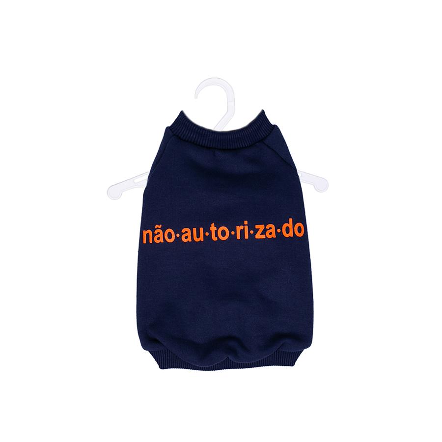 Casaco Moletom s/ Capuz Não Au.to.ri.za.do